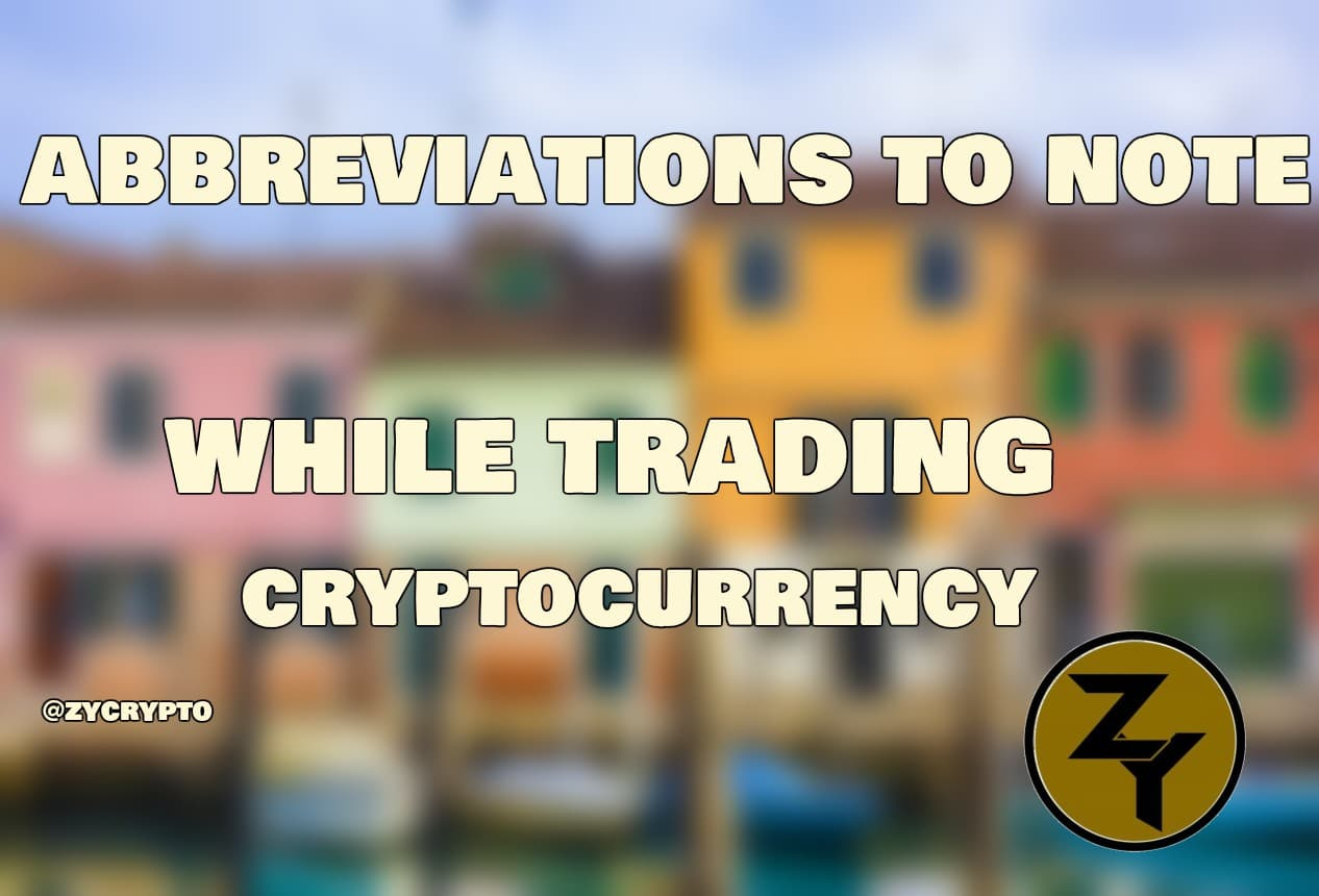 cryptocurrency trading abbreviations