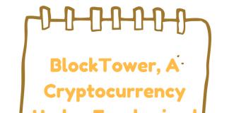 BlockTower, A Cryptocurrency Hedge Fund raised $140 Million