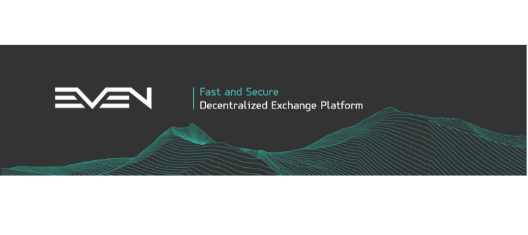 EVEN Decentralized Cryptocurrency Exchanges Launches Token Generation Event