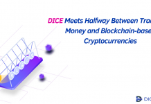 DICE Meets Halfway between Traditional Money and Blockchain-based Cryptocurrencies
