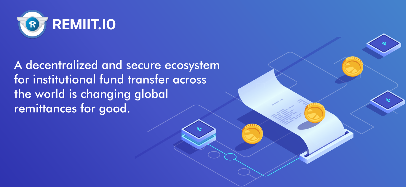 A Decentralized And Secure Ecosystem For Insutional Fund Transfer Across The World Is Changing Global Remittances