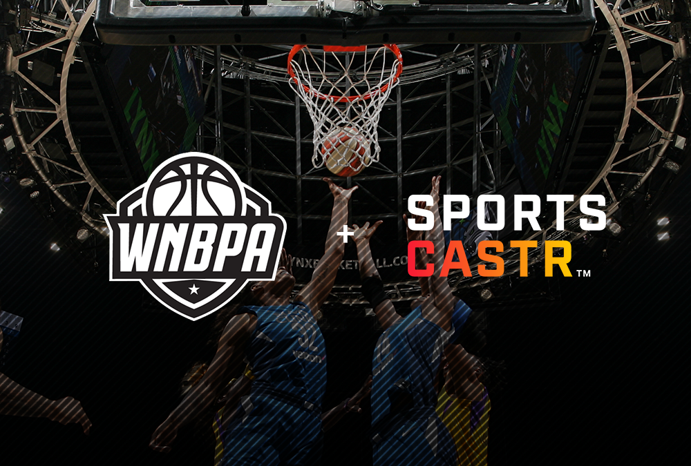 SportsCastr Joins Forces with WNBPA to Offer Fans Live, Interactive and Exciting Content