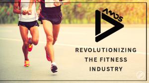 AMOS- Revolutionizing The Fitness Industry
