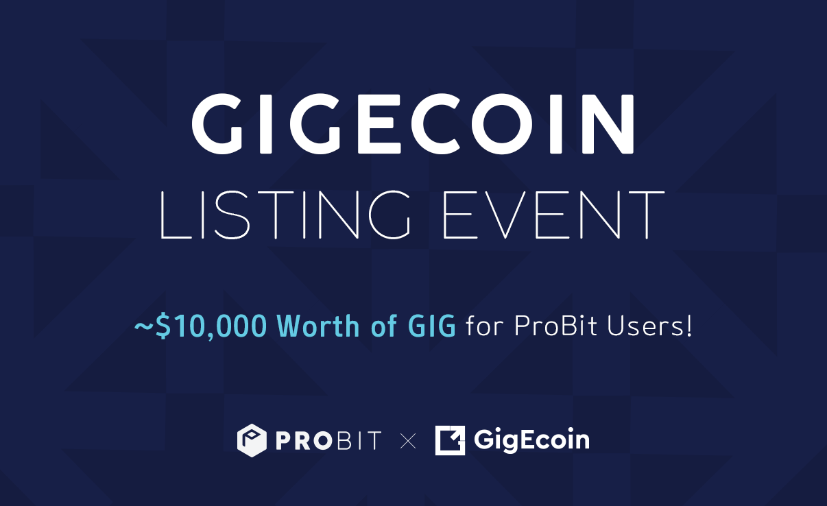 ProBit Exchange will list GigEcoin March 25