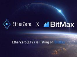 BitMax.io (BTMX.com) and EtherZero (ETZ) Established Strategic Partnership