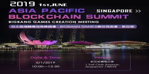 Big Bang Games Hosting 2019 Asia Pacific Blockchain Summit