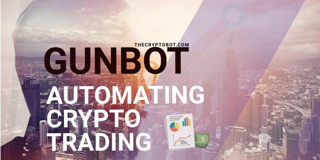 Blockchain Website Releases Powerful Automated Cryptocurrency Trading Tool Gunbot