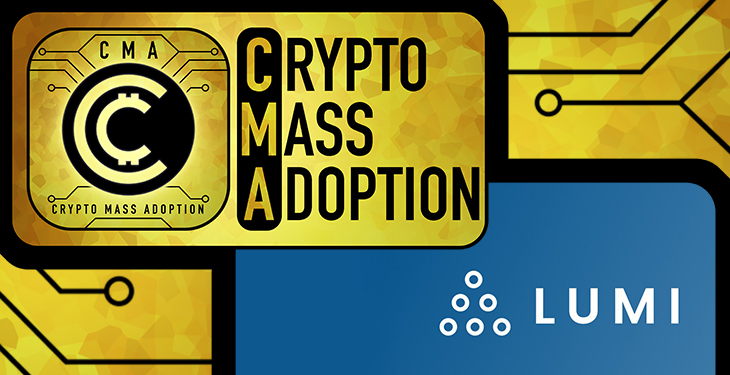CMA (Crypto Mass Adoption) - Lumi Wallet Collab: Making Crypto Simple