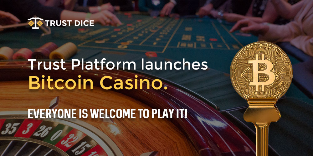 Trust Dice Unveils Bitcoin Casino, A Provably Fair Betting Platform