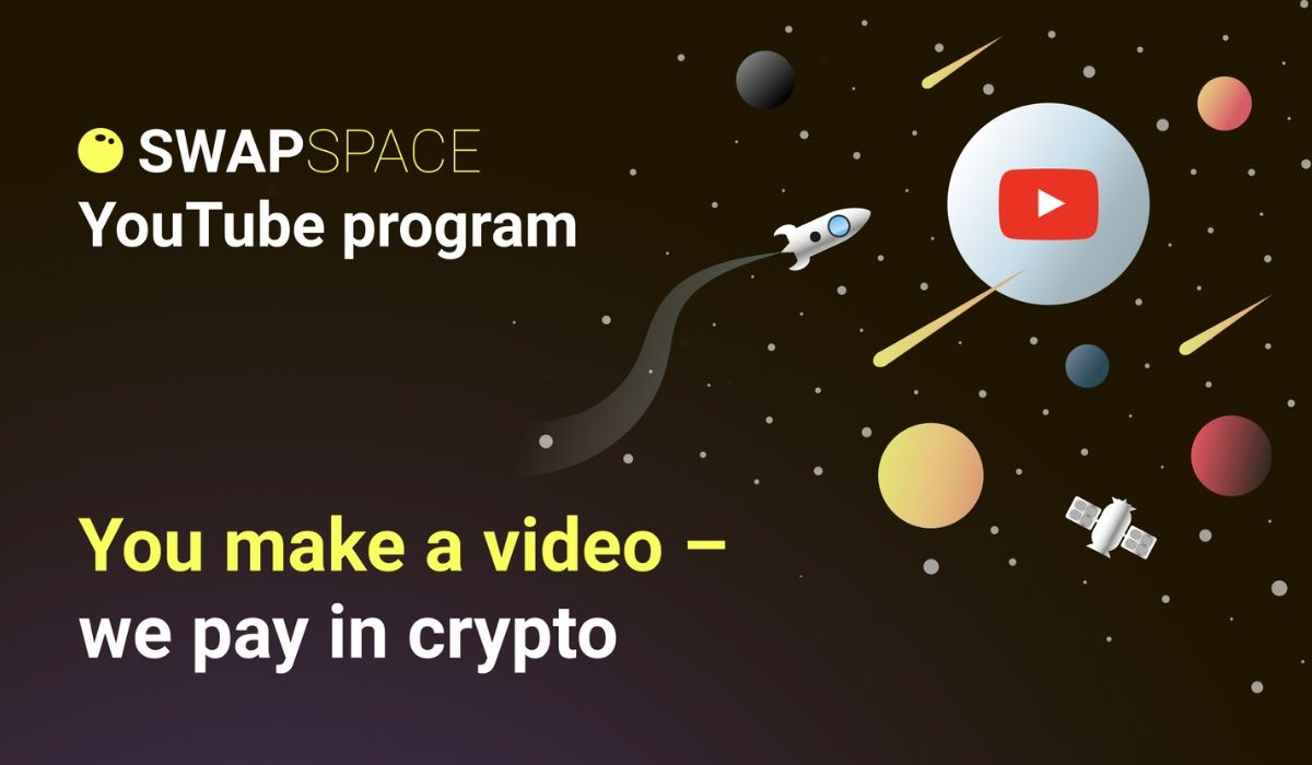 SwapSpace Crypto Exchange Aggregator Launches Youtube Influencer Program