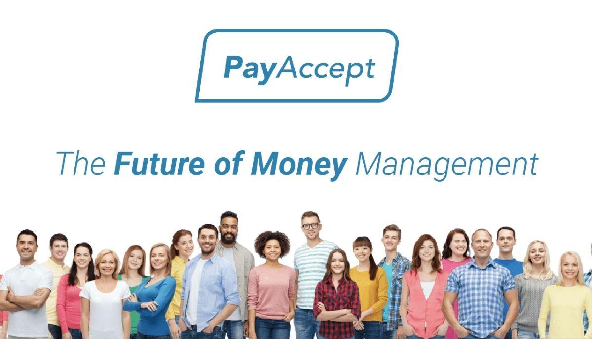 PayAccept: The future of Money Management