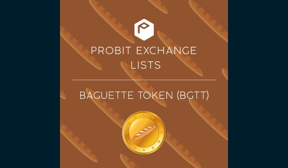 Meme Token Baguette Token Set for Listing on ProBit Exchange