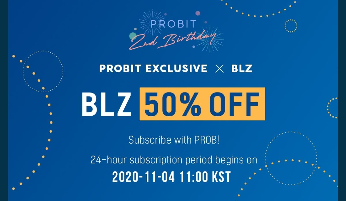 ProBit Exchange Reveals BLZ as First of 4 Exclusive Premium Listing Pre-Sale to be Offered in November