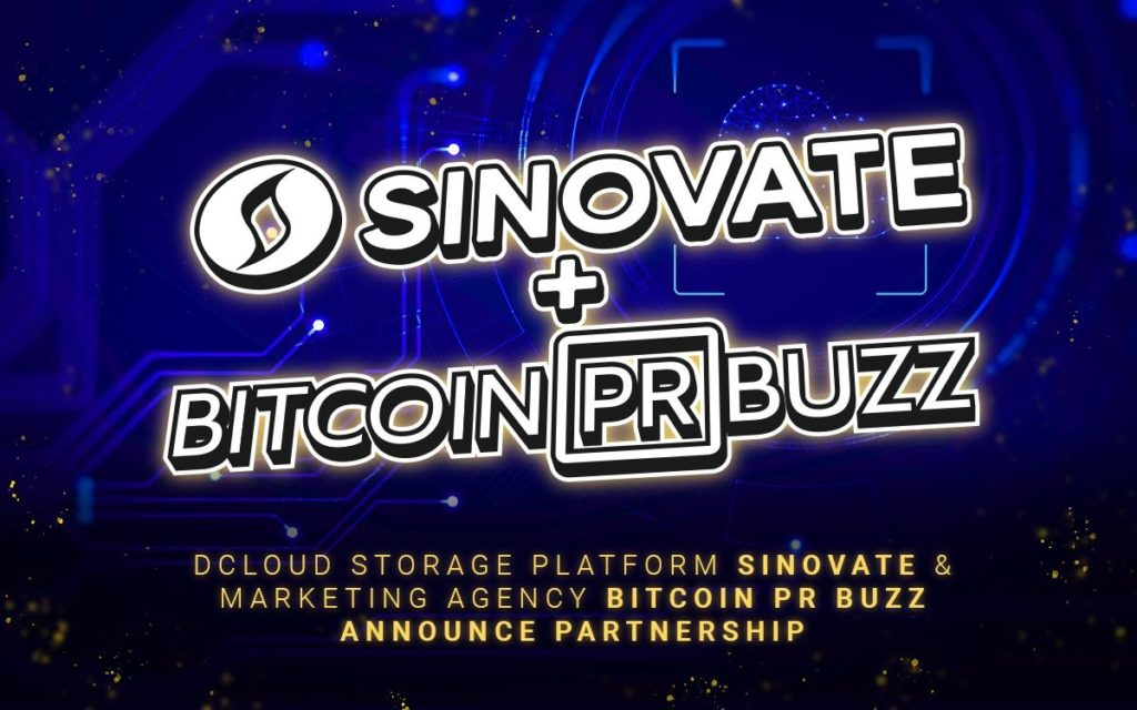 dCloud Storage Platform SINOVATE & Blockchain Marketing Agency Bitcoin PR Buzz Announce Partnership
