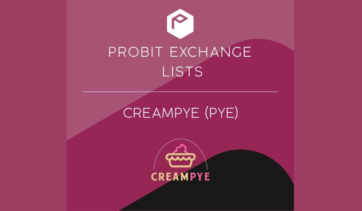 CreamPYE Unveils Scalable and Secure DeFi Protocol and Signs off on ProBit Global Partnership