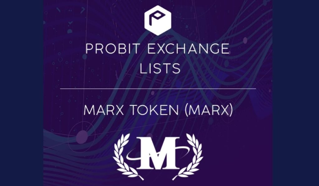NFT Platform MarX Token (MARX) Lists on ProBit Exchange Following $700,000 IEO Campaign