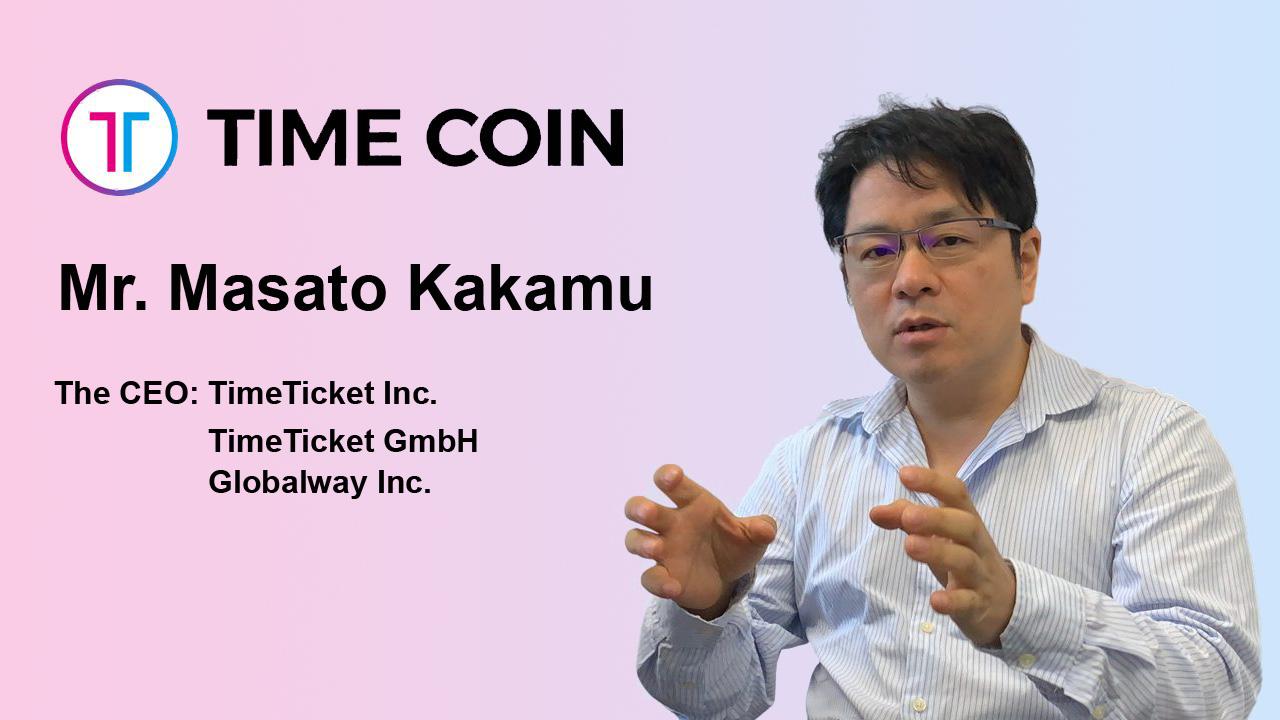 Globalway CEO Masato Kakamu On TIMECOINPROTOCOL Project