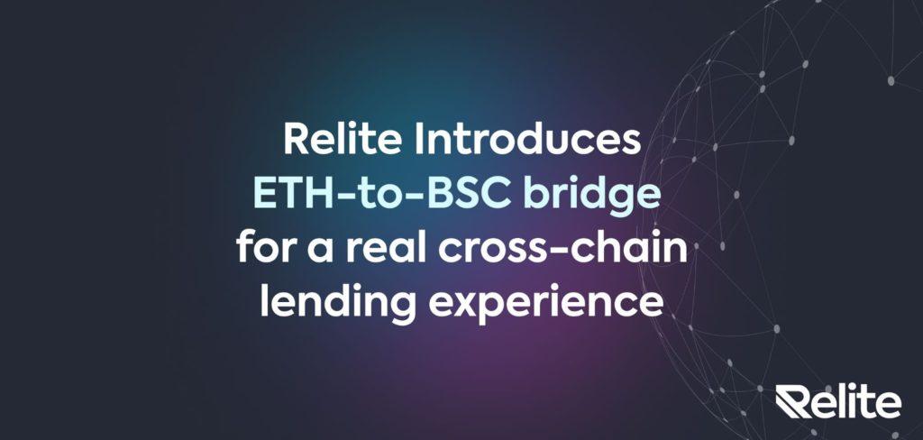 Relite Finance Implements Bridge Between Ethereum And Binance Smart Chain