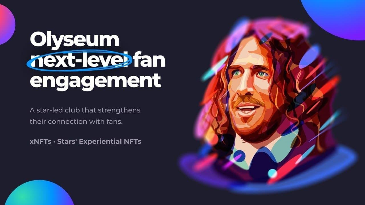 Olyseum Launches World's First Star-Led Experiential NFT (xNFT) Platform