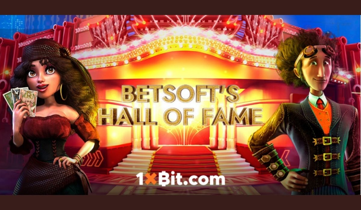 Betsoft's Hall of Fame Slots Tournament Offering Breathtaking Prizes On 1xBit