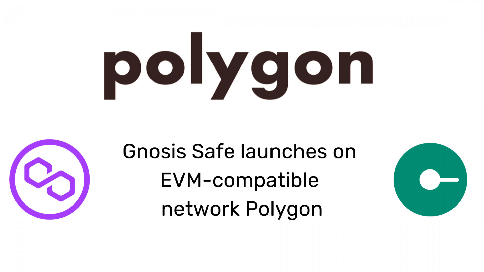 Gnosis Safe Debuts On EVM-Compatible Chain Polygon