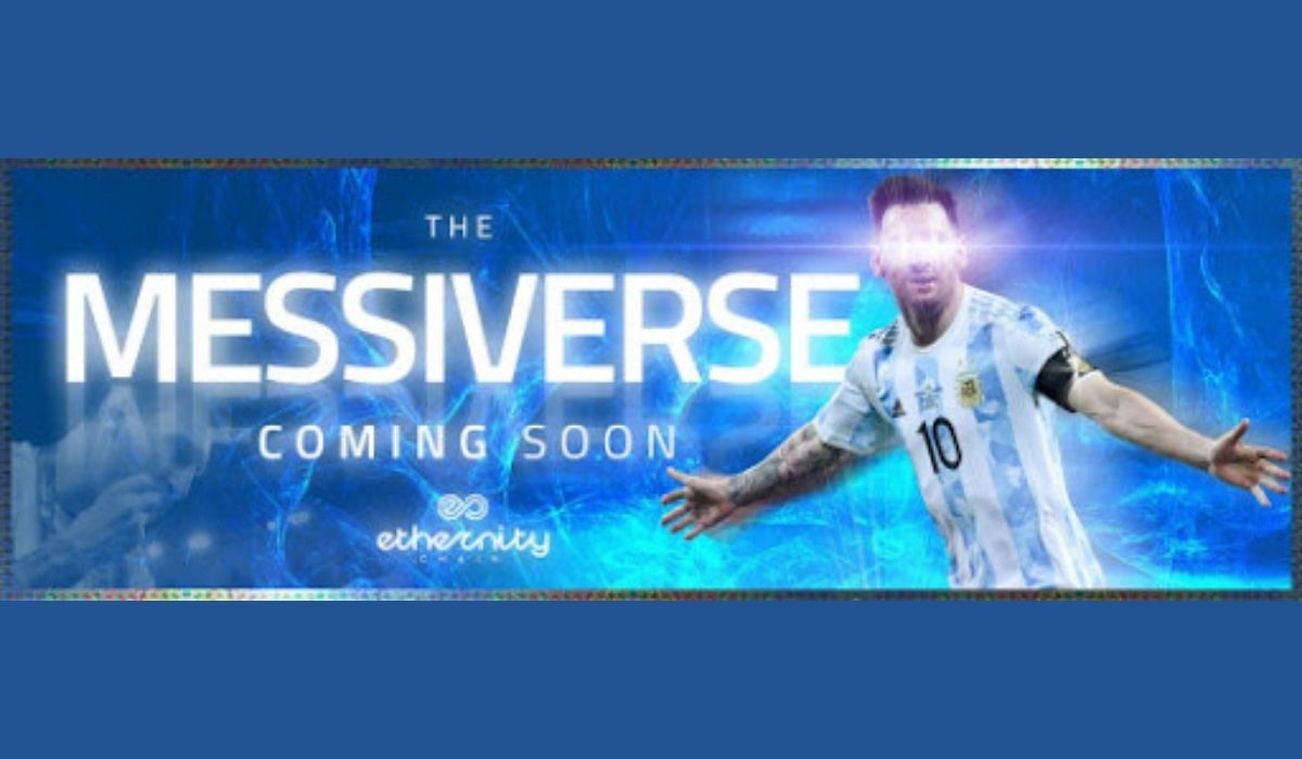 Blockchain platform Ethernity Chain announces First-Ever Licensed, Authenticated NFT collection from Lionel Messi - 'The Messiverse'