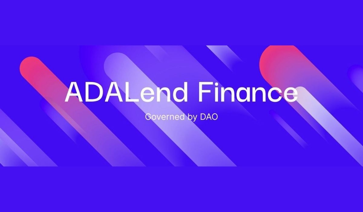 ADALend Building A New Wave Of DeFi Loans On Cardano