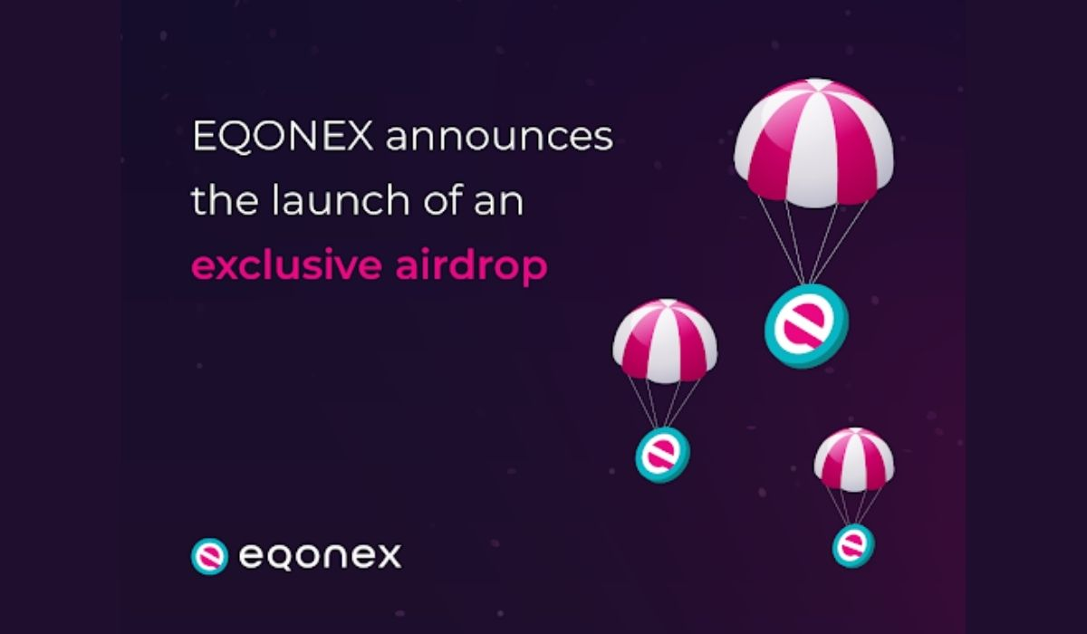 EQONEX Releases Details Of Its First-Ever Airdrop