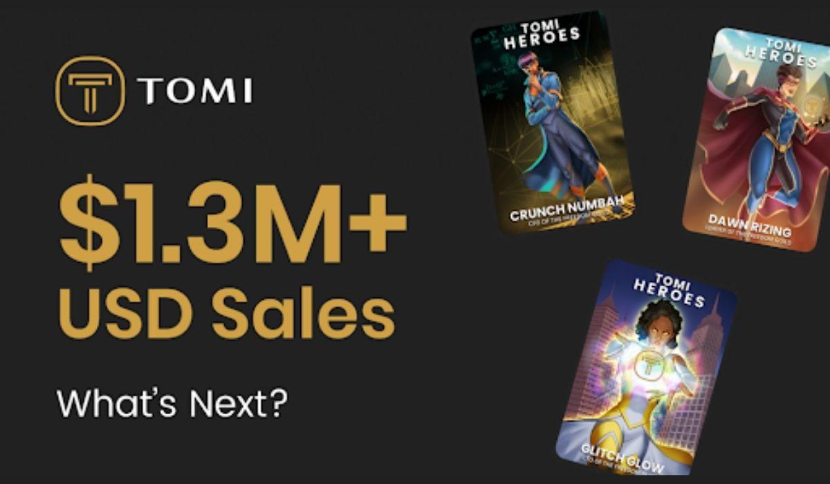 Tomi Heroes NFT Sales Surpasses $1.3M As More Investors Get On Board