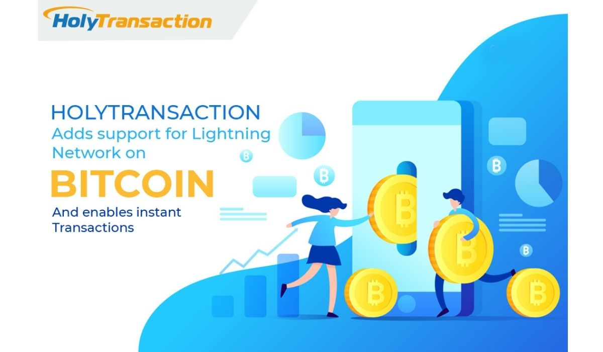 HolyTransaction Crypto Exchange Integrates Lightning Network On Its Online Wallet