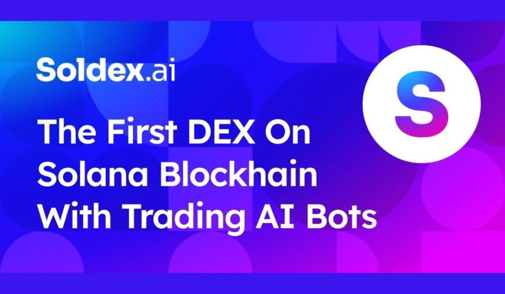 Soldex: The New Approach To Decentralized Exchanges And AI Trading Bots